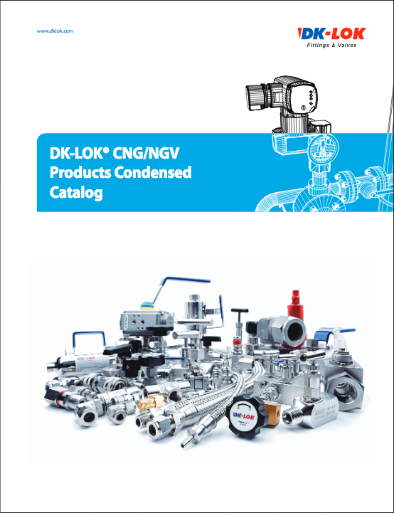 DK-LOK® CNG/NGV Products Condensed Catalog